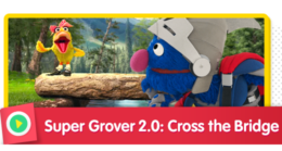 Super Grover 2.0: Cross that Bridge