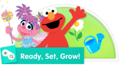 Plant seeds and tend to a garden with Abby and Elmo!