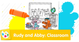 Join Rudy and Abby in the classroom for coloring fun.