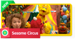 Big Bird sings a song introducing the Sesame Circus and welcoming you to see the show!