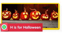 H is for Halloween! What are you going to be for Halloween?
