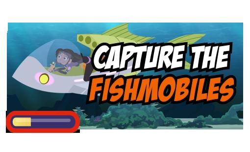 Capture the Fishmobiles