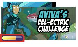 Aviva's Eel-Ectric Challenge!